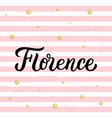 florence hand lettering vector image