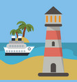 lighthouse ship beach vacation vector image