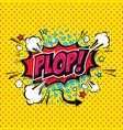 plop comic speech bubble cartoon vector image vector image