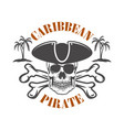 caribbean pirate emblem with corsair skull and vector image vector image