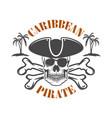 caribbean pirate emblem with corsair skull vector image vector image