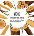 poster of firewood materials for lumber industry vector image vector image