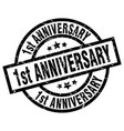 1st anniversary round grunge black stamp vector image vector image