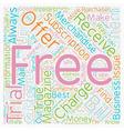 Buyer Beware Free Magazine Trials text background vector image vector image