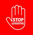 quarantine sign that indicates boundaries of vector image vector image