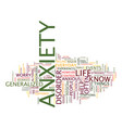 the anxiety of everyday life text background word vector image vector image