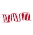 indian food red grunge vintage stamp isolated on vector image vector image