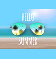 hello summer background with glass and palm vector image vector image