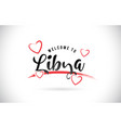 libya welcome to word text with handwritten font vector image vector image