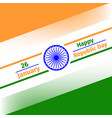 26 january republic day of iindia vector image vector image