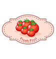 A fresh fruit label with fresh tomatoes vector image vector image