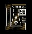 la california typography design vector image vector image