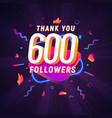 600 followers celebration in social media vector image vector image