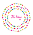Bunting flags holiday frame for children vector image vector image