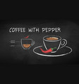 chalked coffee with pepper vector image