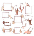 human hands holding blank paper sheets vector image