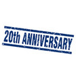 square grunge blue 20th anniversary stamp vector image