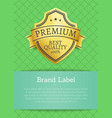 brand label premium best quality 100 golden label vector image vector image