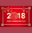 happy chinese new year greeting card 2018 lunar vector image vector image