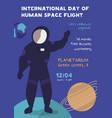 international day human space flight poster vector image