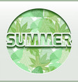summer 3d greeting card with green leaves vector image