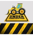 excavator machinery under construction sign vector image