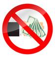 ban cash money icon vector image vector image