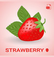 single fresh ripe strawberry with leaves vector image vector image