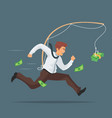 businessman chasing after money vector image