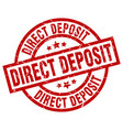 direct deposit round red grunge stamp vector image vector image