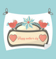 happy mothers day poster decoration greeting vector image