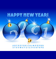 happy new year 2021 with christmas balls alphabet vector image vector image