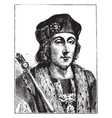 henry vii of england vintage vector image vector image