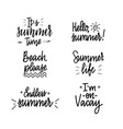 it is summer time lettering inspiraiton quote vector image vector image