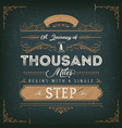 a journey of a thousand miles motivation quote vector image vector image