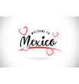 mexico welcome to word text with handwritten font vector image