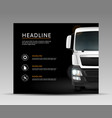 truck on black background vector image
