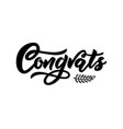 congrats modern calligraphy hand lettering black vector image vector image