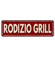 rodizio grill vintage rusty metal sign vector image vector image