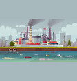 ecology concept water pollution factory vector image
