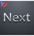 Next icon symbol 3D style Trendy modern design vector image