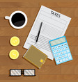 tax pay vector image vector image
