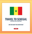 travel to senegal discover and explore new vector image