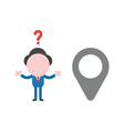 confused businessman character with map pointer vector image vector image
