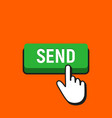 hand mouse cursor clicks the send button vector image vector image