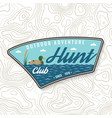 hunting club badge concept for shirt or vector image vector image