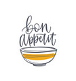 elegant banner or poster with bowl and bon appetit vector image