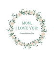 happy mothers day beautiful card with floral vector image vector image