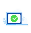 laptop with checkmark or tick notification vector image