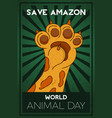 animal day save amazon concept wild cat paw vector image vector image